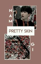 「 Pretty Skin┆NamGi 」 by WTFood
