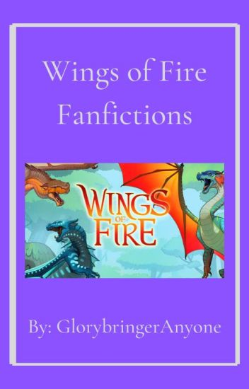 Wings Of Fire Fanfictions
