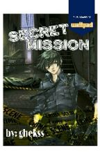 Secret Mission by ghekss