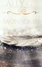 Monsoon- book 2 of The Angelic Wars  by Amaranthine-angel