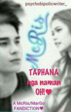 TADHANA nga naman OH! ♥∞ by psychobipolicwriter_