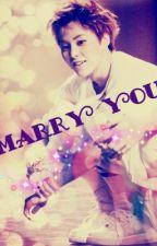 ♥ _ Marry You _ ♥ by Xiu_Hope