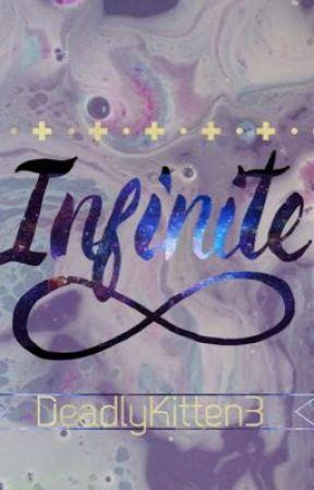 Infinite  by DeadlyKitten3