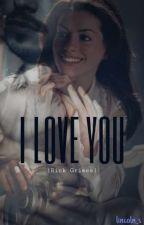 I Love You |Rick Grimes & Tú| [Terminada] by -httpAndy