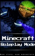 Minecraft: Roleplay Mode ('MCSM Roleplay' Novel Edition) by MCSM4thewin