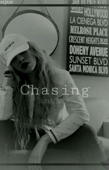 Chasing Dinah/You