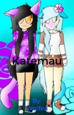 Aphlyn/Katemau Fanfiction!!!  by Wolfea
