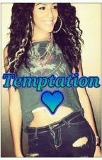 Temptation  ( A Mindless Behavior Story ) by AmoreeNettaa