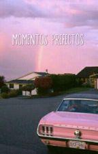 Momentos Perfectos by Isidora_Llanos