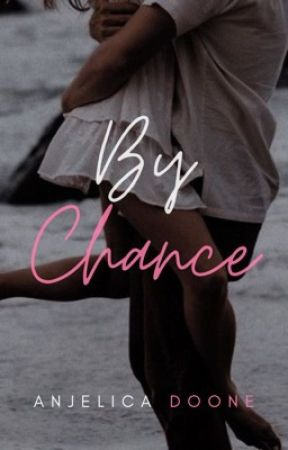 by chance chapter 12 goodmorning my lady wattpad