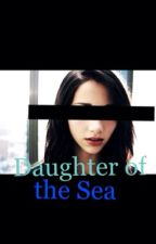 Daughter of the Sea by to_W0nderland