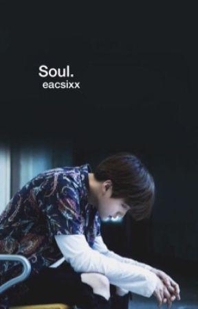 Soul. by eacSixx