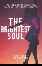 The Brightest Soul by Skygazer1
