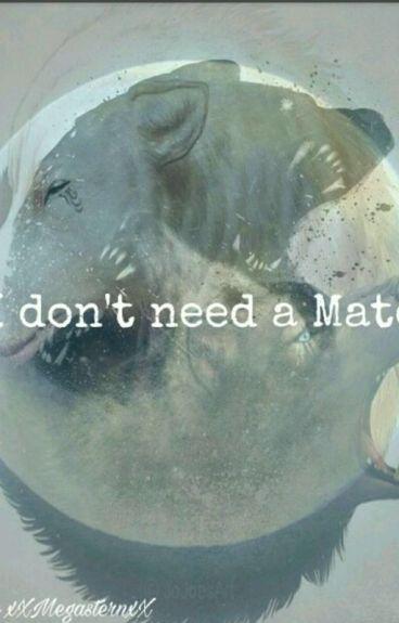 I don't need a Mate #Wattys2016