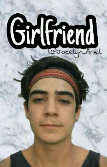 Girlfriend//J.C.
