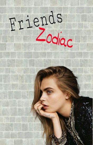 Friends Zodiac ©