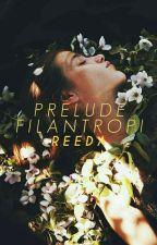 Prelude Filantropi by ReedaAlma