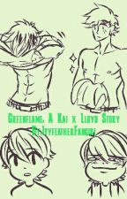 Greenflame: A Kai x Lloyd Story by IvyfeatherFangirl