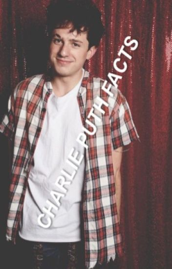 Charlie Puth Facts