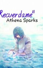 """Recuerdame"" by Athena67890"