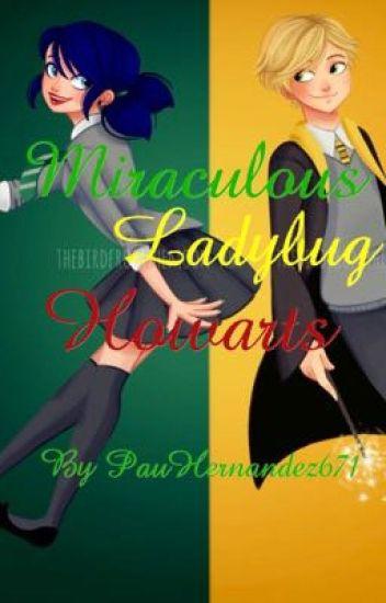 Miraculous Ladybug Hogwarts