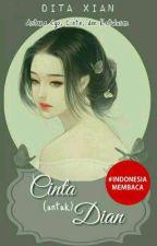 Cinta (untuk) Dian by xiandita1004