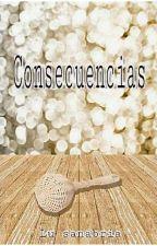 Consecuencias. by _LuSanabria