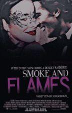 Smoke and Flames (Smoke #2) by scarlettxhearts4