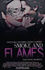 Smoke and Flames (Smoke #2) by scarlettxhearts4