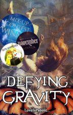 Defying Gravity by LoveIsPatient_