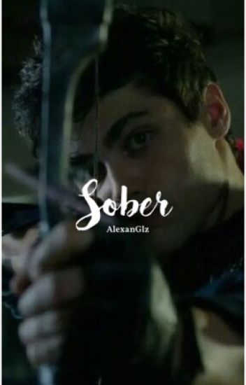 Sober ||Alec Lightwood|| ®