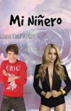 Mi Niñero || Alonso Villalpando (Adaptada) by traserodealonso