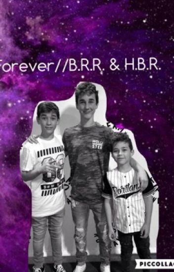 Forever// B.R.R. & H.B.R