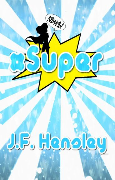 #Super by JFHensley