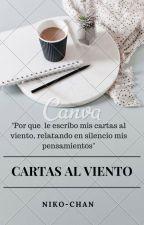 《CARTAS AL VIENTO》 by DHBSGVJHF