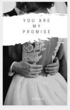 You are my promise  by _Chiara-