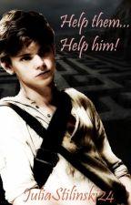 Help them...Help him! by JuliaStilinski24