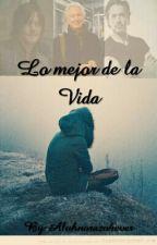 Lo Mejor De La Vida by Aluhnorazo4ever