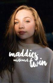 Maddie's Twin by newtienewt