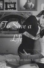 To Save a Life l.s by babybottomharry