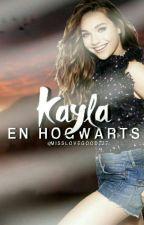 Kayla En Hogwarts - La Piedra Filosofal (KEH #1) by MissLovegood237