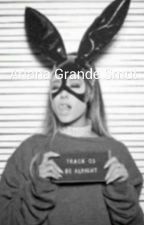 Ariana Grande Smut by Grandes_Bae13