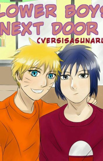 FLOWER BOYS: Next Door(Versi SasuNaru)
