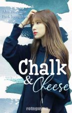 Chalk And Cheese [HAJUNG] by RtNguyn