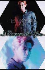 I remember you [Chanyeol & Tú] by 61-Kyunnie