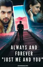 "MaNan - Always & Forever ""Just Me & U"" by AnyaMananLover"