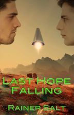 Last Hope Falling by RainerSalt