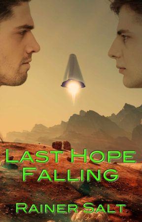 Last Hope Falling by RainerSalt