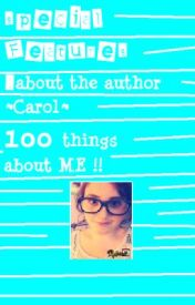 About the Author: Carol ~100 things about me~ by VogueSince1998