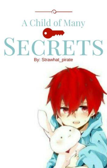 A Child of Many Secrets